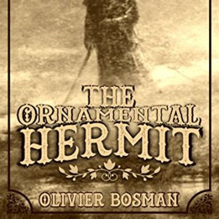 cover art for OLIVIER BOSMAN - ORNAMENTAL HERMIT