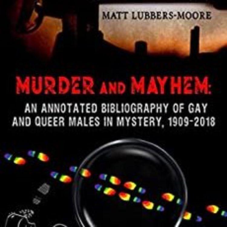 cover art for MURDER AND MAYHEM - MATT LUBBERS-MOORE