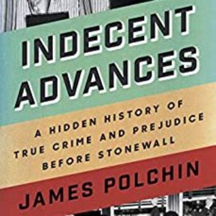 cover art for JAMES POLCHIN- INDECENT ADVANCES