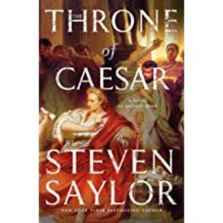 cover art for STEVEN SAYLOR - THRONE OF CAESAR