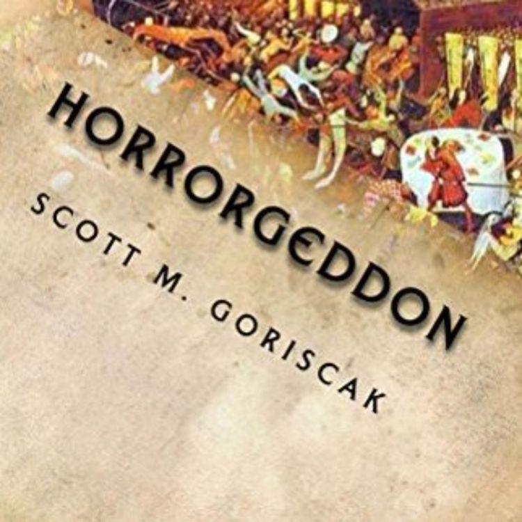cover art for SCOTT M. GORISCAK - HORROGEDDON