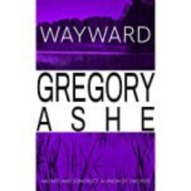 cover art for WAYWARD - GREGORY ASHE