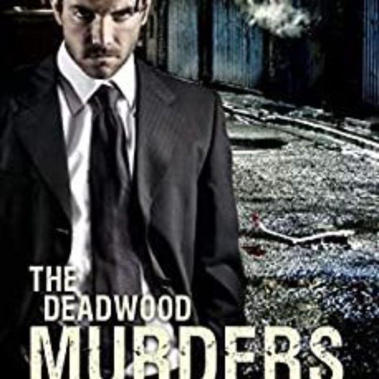 cover art for Jon Michaelson - The Deadwood Murders