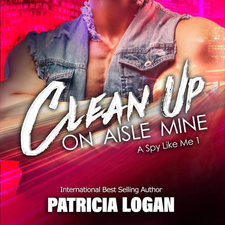 cover art for PATRICIA LOGAN - CLEAN UP ON AISLE MINE