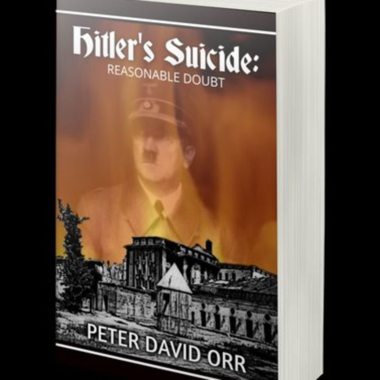 cover art for PETER DAVID ORR - HITLER'S SUICIDE REASONABLE DOUBT