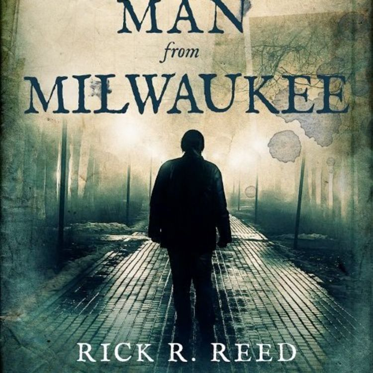 cover art for RICK R. REED - THE MAN FROM MILWAUKEE