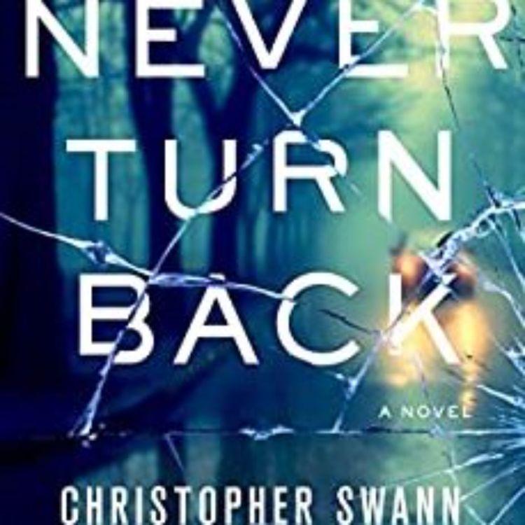 cover art for CHRISTOPHER SWANN - NEVER TURN BACK