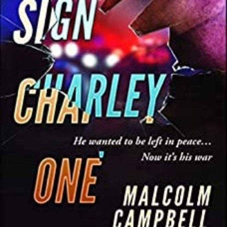 cover art for MALCOLM CAMPBELL - CALL SIGN CHARLEY ONE