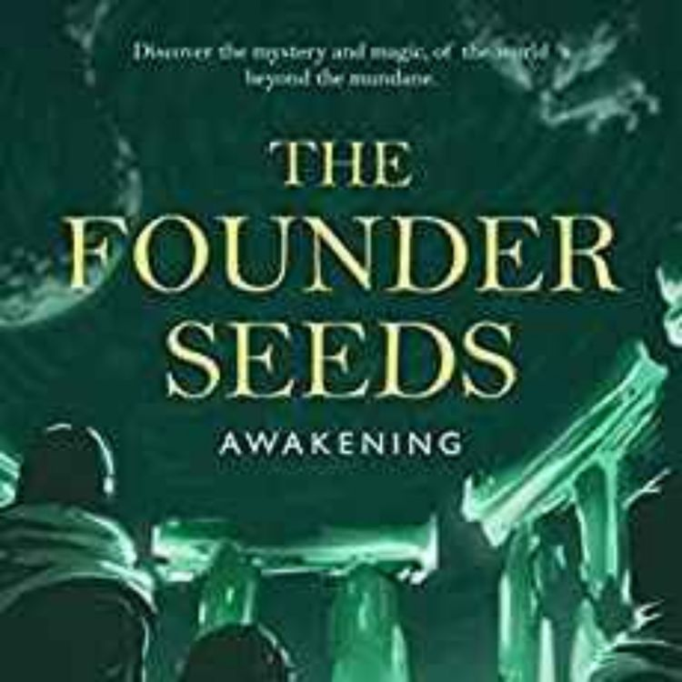 cover art for JARONE MACKLIN-PAGE - THE FOUNDER SEEDS :AWAKENING