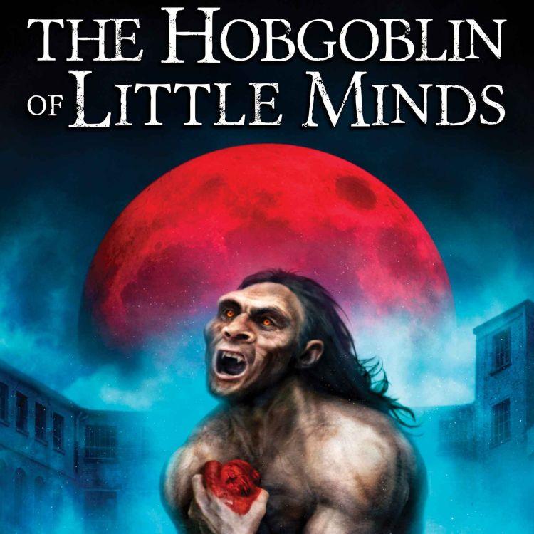 cover art for MARK MATTHEWS - THE HOBGOBLIN OF LITTLE MINDS