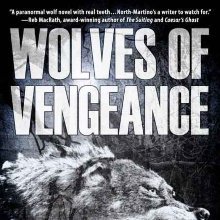 cover art for DAVID NORTH-MARTINO - WOLVES OF VENGEANCE