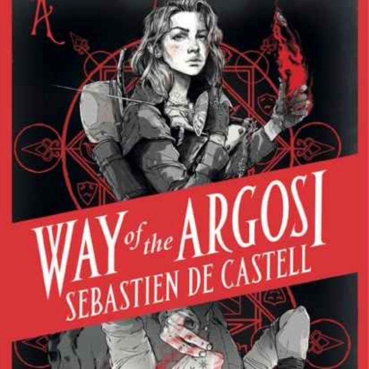 cover art for Sebastien Castell - Way of Argos