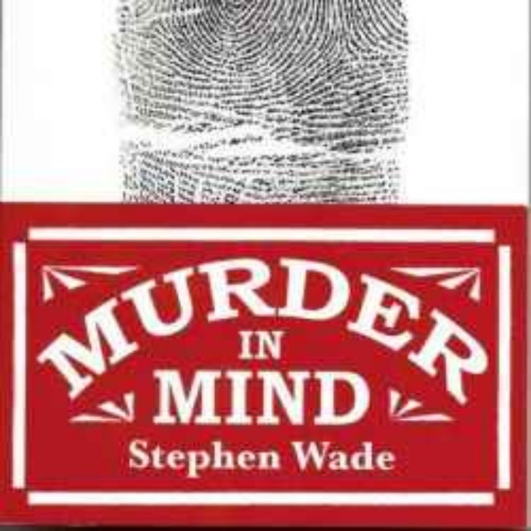 cover art for Murder in Mind - Stephen Wade