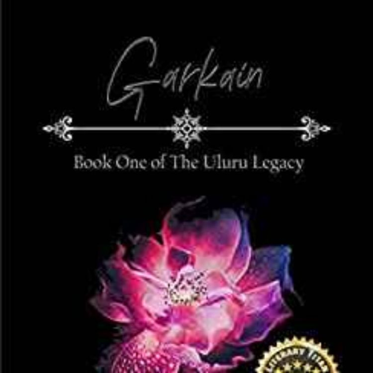 cover art for Anna J. Walner - Garkain: Book One of The Uluru Legacy Series