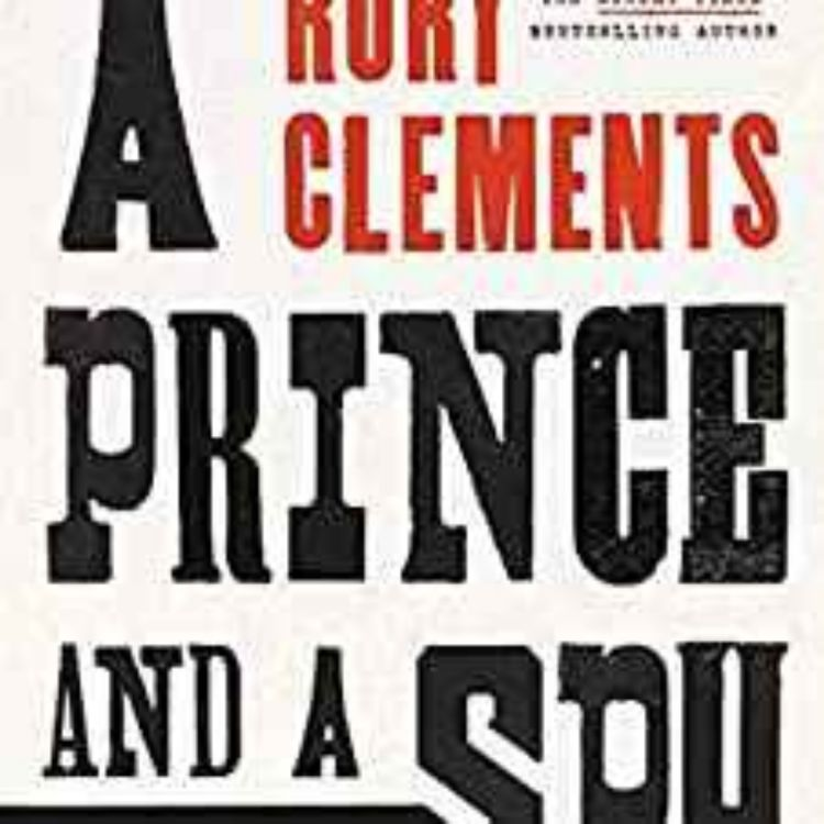 cover art for Rory Clements - A Prince and a Spy