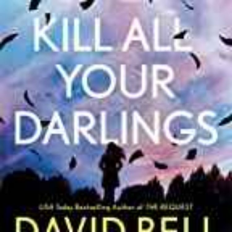 cover art for David Bell - Kill All Your Darlings