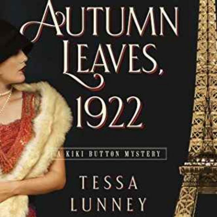 cover art for Tessa Lunney - Autumn Leaves, 1922  A Kiki Button Mystery