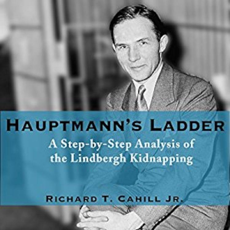 cover art for Hauptmann's Ladder - Richard T Cahill Jr