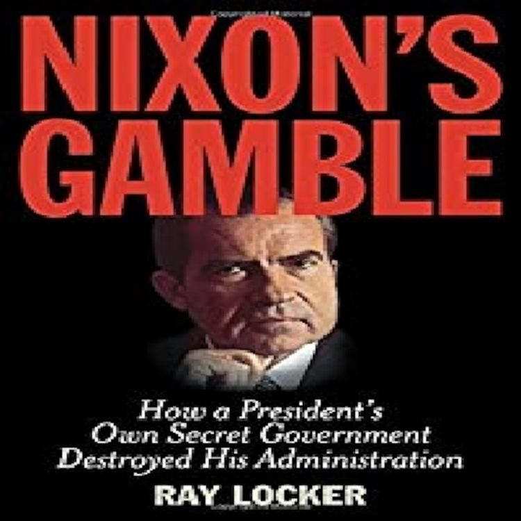 cover art for NIXON'S GAMBLE - RAY LOCKER