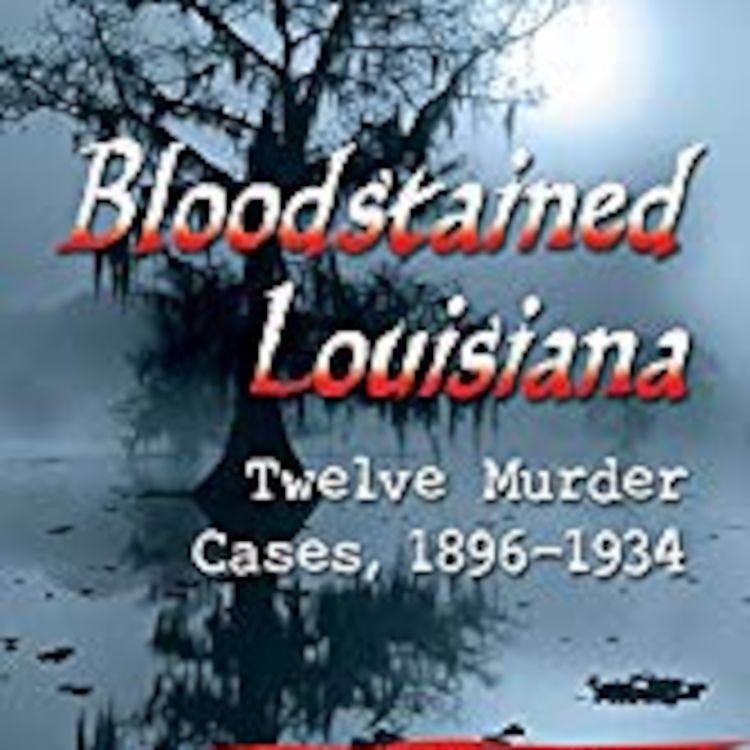 cover art for BLOODSTAINED LOISIANA - ALAN GAUTHREAUX
