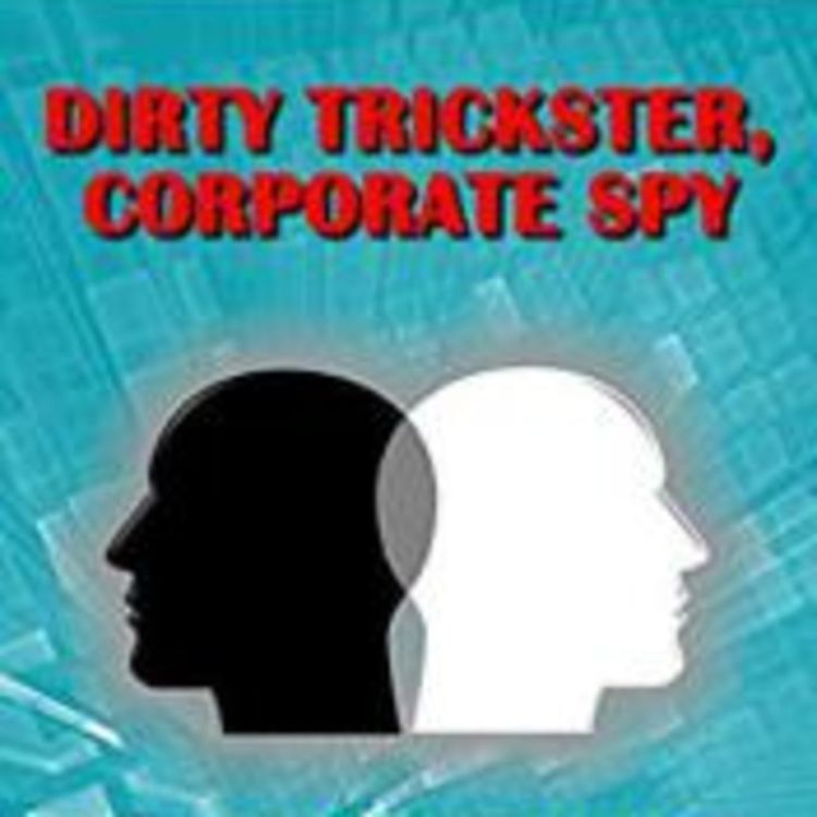 cover art for DIRTY TRICKSTER CORPORATE SPY -MARTIN D KELLY