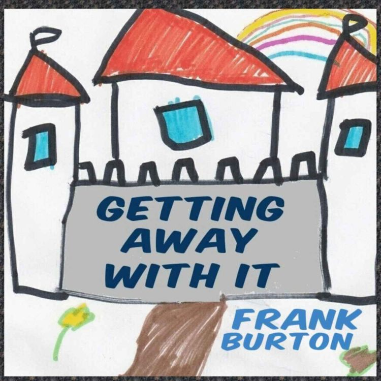 cover art for Getting Away With It Part 4