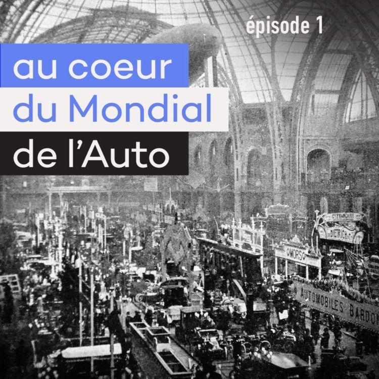 cover art for Au coeur du Mondial (1/8) - 120 ans de passion automobile