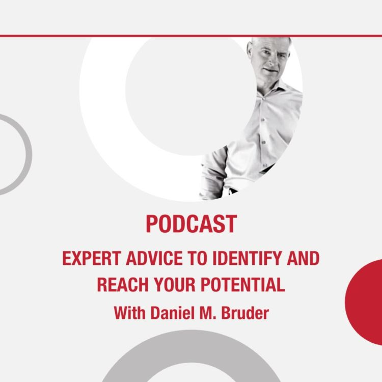 cover art for Expert Advice To Identify And Reach Your Potential