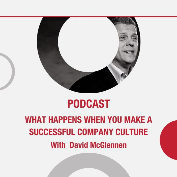 cover art for What Happens When You Make A Successful Company Culture