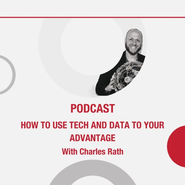 cover art for How To Use Tech And Data To Your Advantage