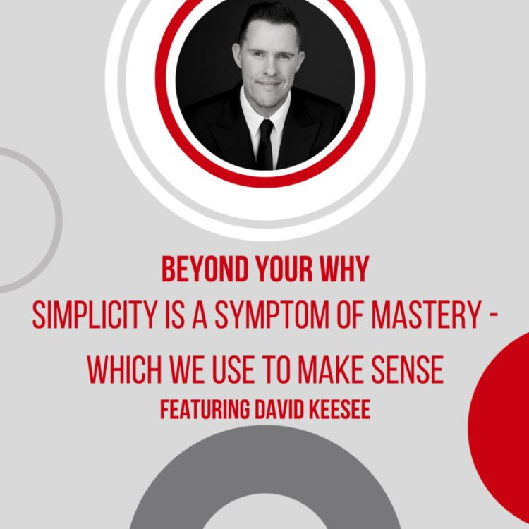cover art for Simplicity is a Symptom of Mastery - Which We Use to Make Sense