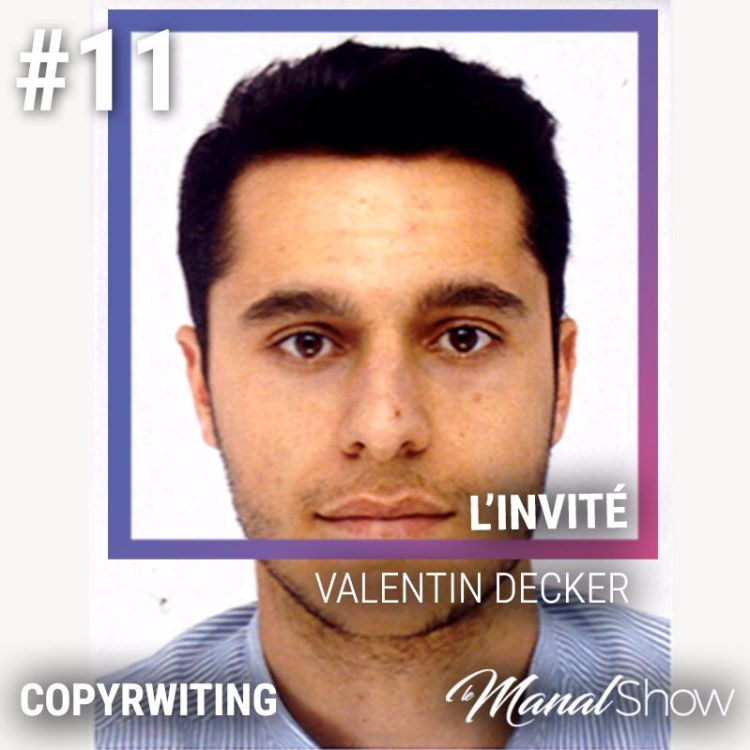 cover art for #11 VALENTIN DECKER - L'ART DE CONVAINCRE AVEC LES MOTS
