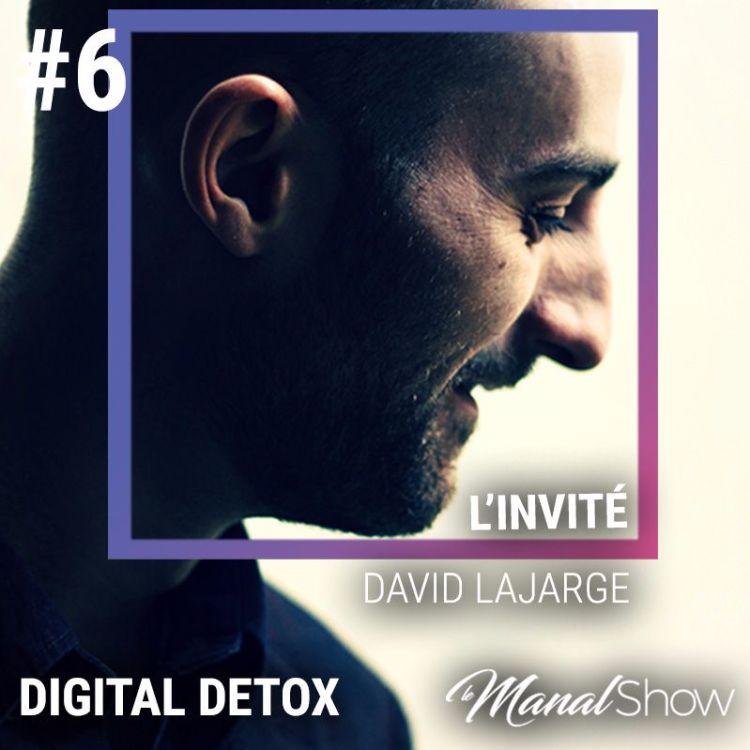 cover art for #06 DAVID LAJARGE - DIGITAL DETOX