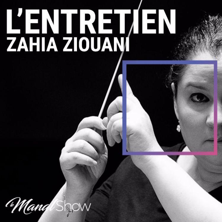 cover art for L'ENTRETIEN - ZAHIA ZIOUANI - LA VIE EST UN RÊVE, FAITES-EN UNE RÉALITÉ