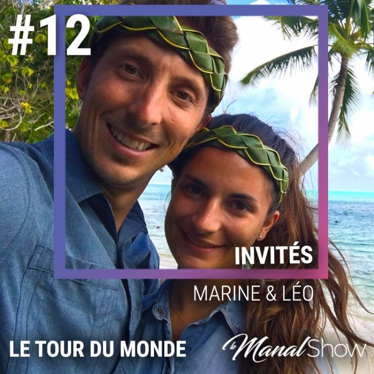 cover art for #12 MARINE & LÉO - RESTER, C'EST EXISTER, VOYAGER, C'EST VIVRE