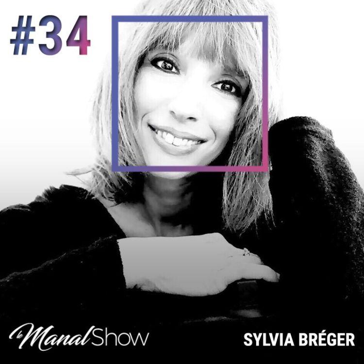 cover art for #34 NOS GESTES EN DISENT BIEN PLUS QUE NOS MOTS - SYLVIA BRÉGER