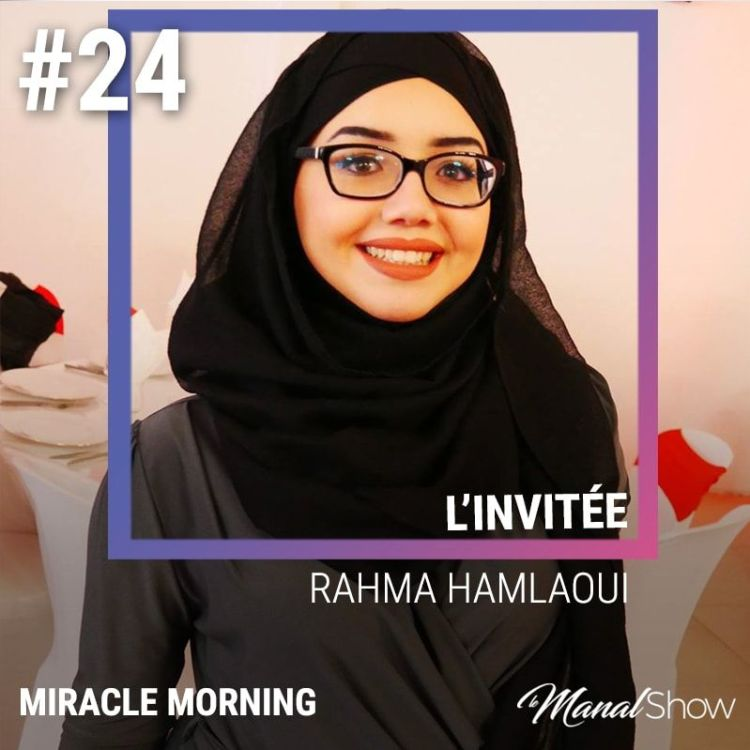 cover art for #24 - MIRACLE MORNING [RAHMA HAMLAOUI]