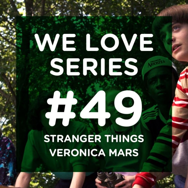 cover art for Stranger Things, Veronica Mars, le passé c'est maintenant