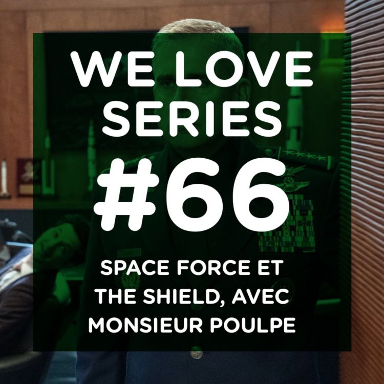 cover art for Space Force et The Shield, avec Monsieur Poulpe