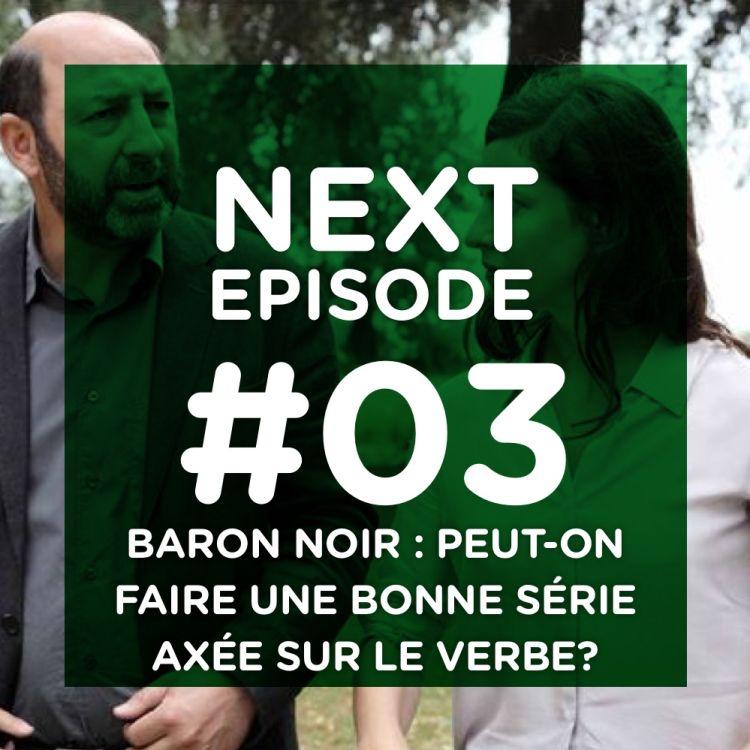 cover art for Baron noir : peut-on faire une bonne série axée sur le verbe ?
