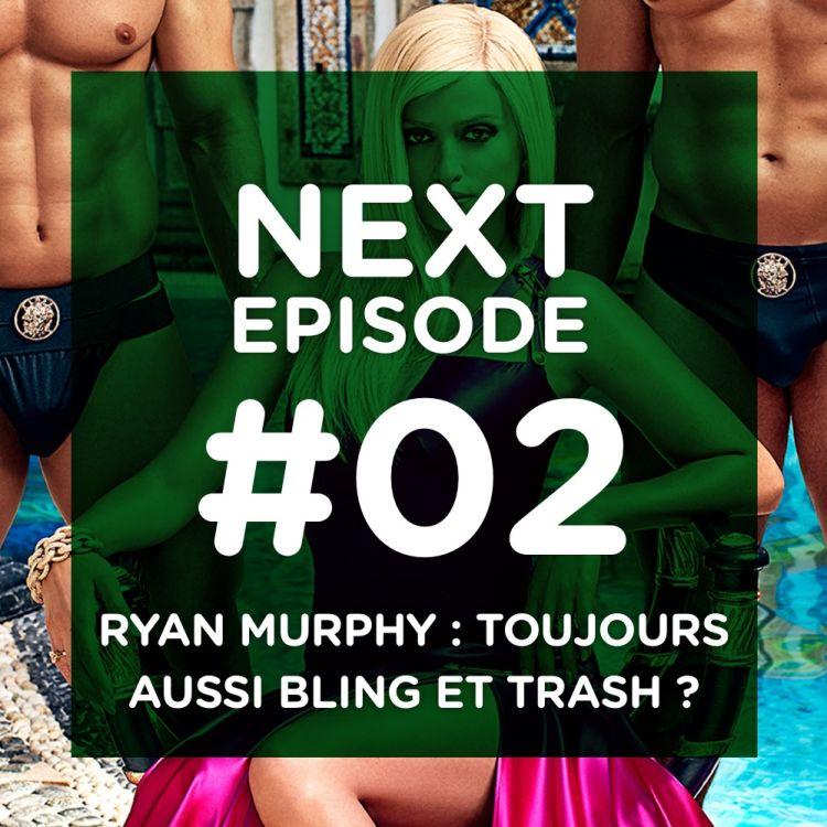 cover art for Ryan Murphy : toujours aussi bling et trash ?