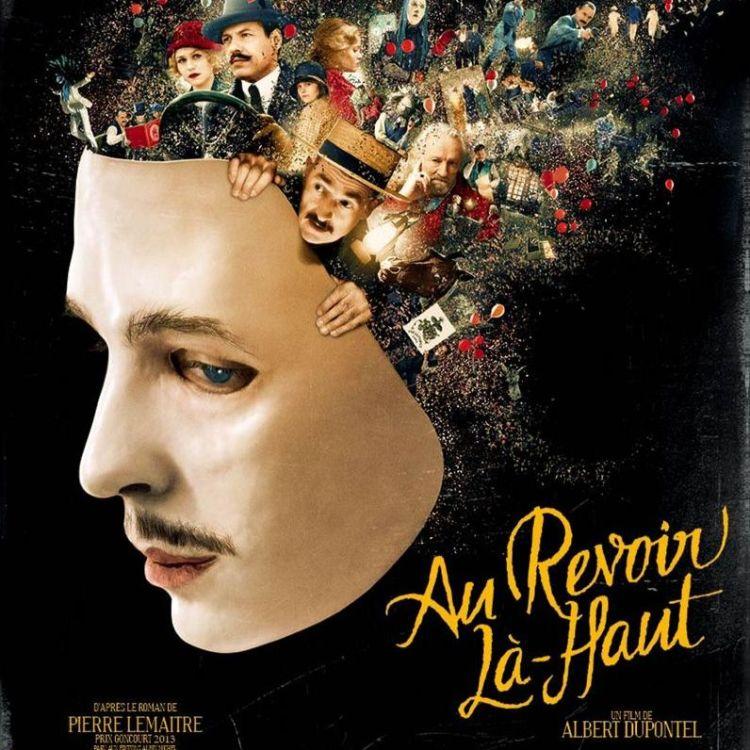 cover art for AU REVOIR LA HAUT - Allan Blanvillain - l'infotoutcourt.com