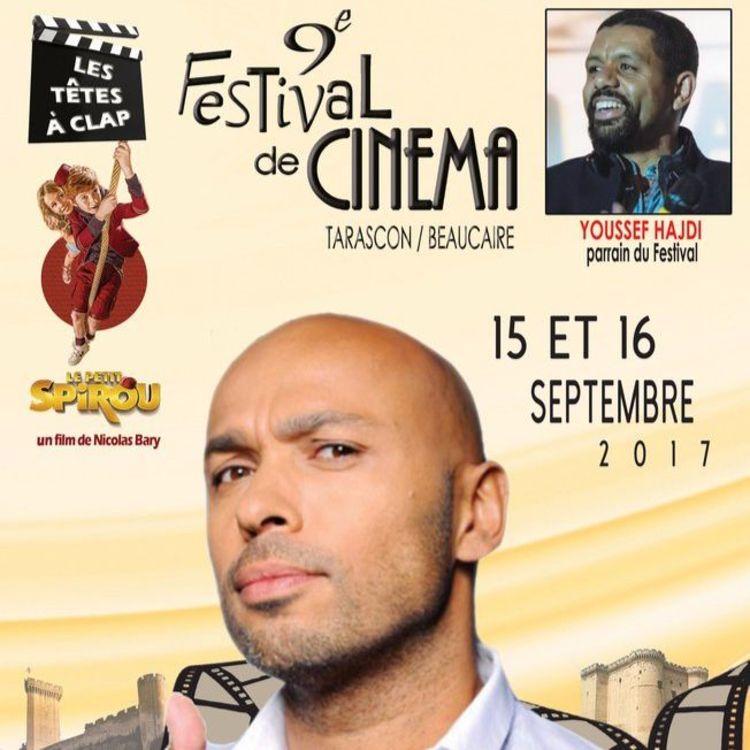 cover art for Youssef Hajdi pour le 9e Festival de Cinéma de Tarascon-Beaucaire