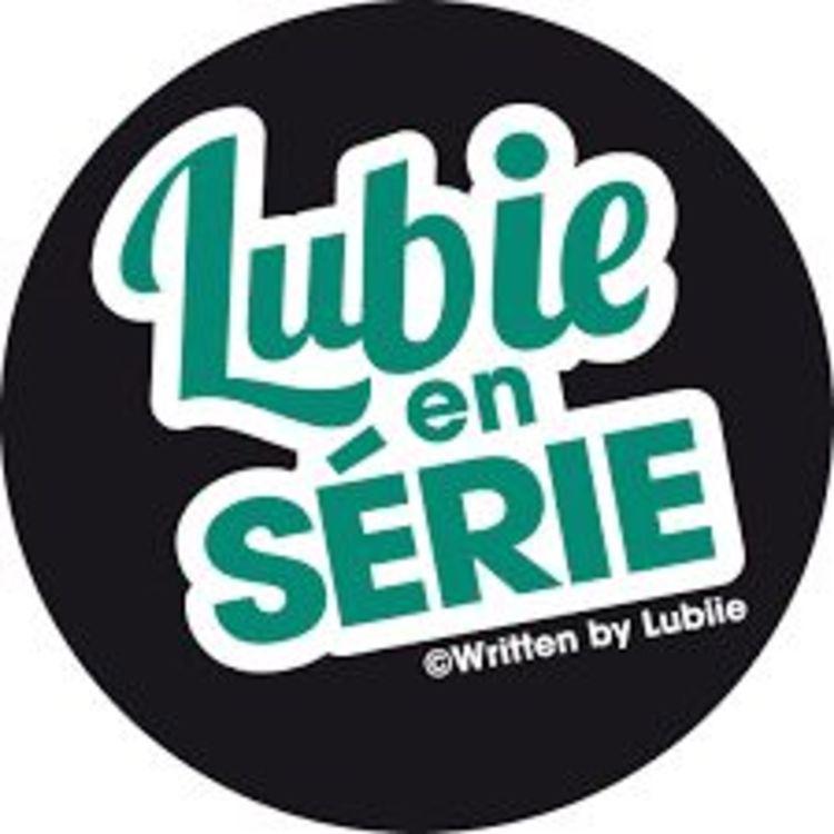 cover art for L'Actu des Blogs Ciné - Lubiie - Lubieenserie.fr