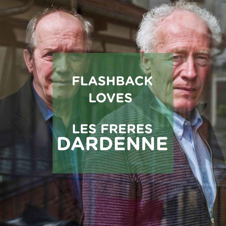 cover art for Flashback Loves les frères Dardenne