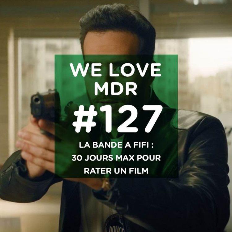 cover art for La bande à Fifi : 30 jours max pour rater un film