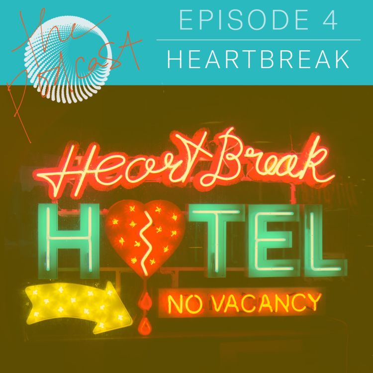 1 04: Heartbreak: Facing Setbacks, Disappointment, and
