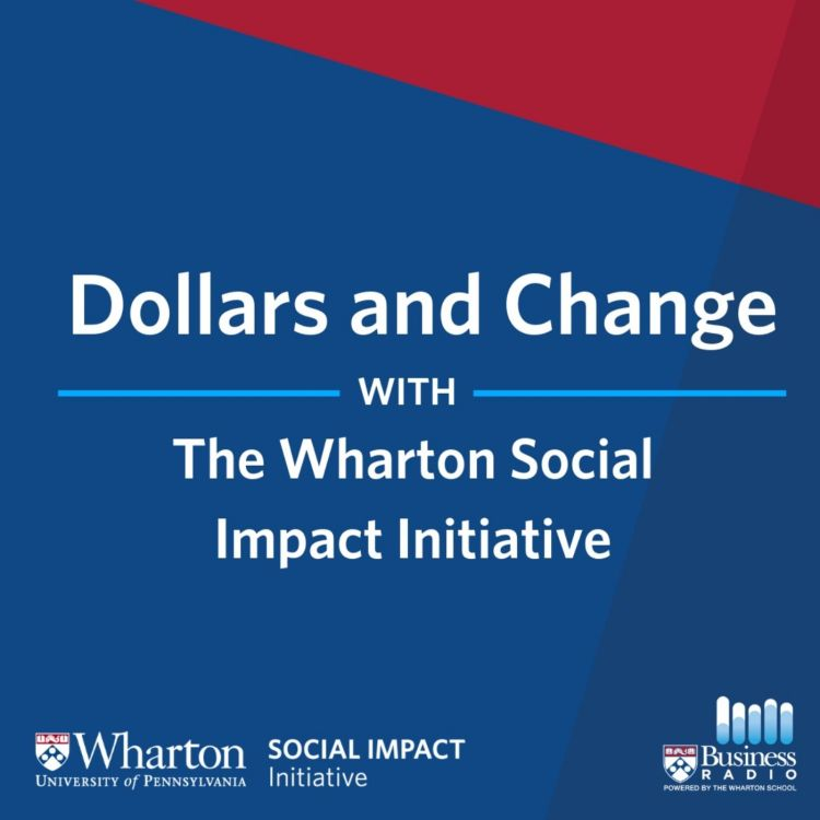 cover art for Tyler Wry, Assistant Professor of Management at the Wharton School, on Social-Financial Trade-offs in Global Microfinance