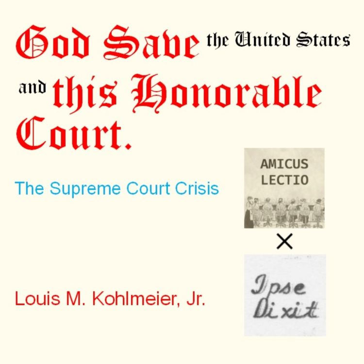 """cover art for Lex Phonographica 7: Louis M. Kohlmeier, Jr., """"God Save This Honorable Court: The Supreme Court Crisis, Part 1"""" (1972)"""