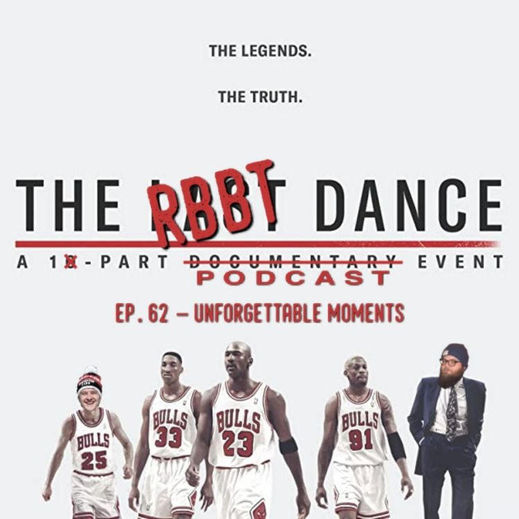 cover art for RBBT 62 - Unforgettable Moments